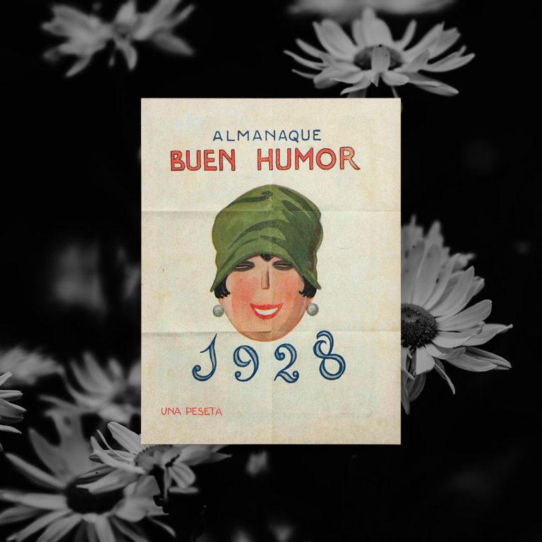 """Portada del Almanaque Buen Humor con el año escrito, el texto """"una peseta"""" y una ilustración sobre fondo blanco de una mujer con un sombrero pegado a la cabeza, un corte bob y pendientes de perlas."""